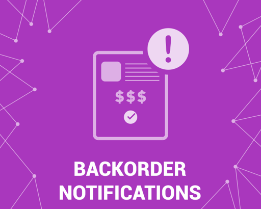 Picture of BackOrder (out of stock) notifications